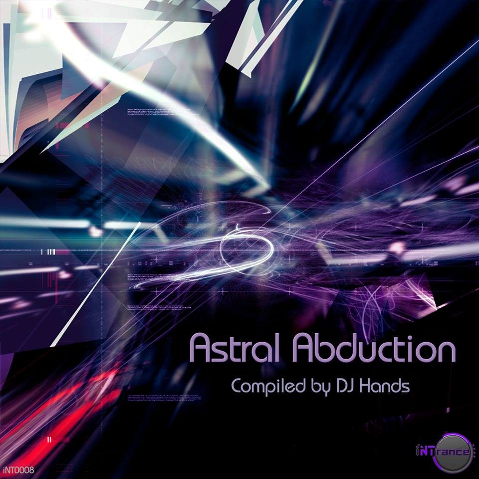 Compilation: Astral Abduction (Compiled By Dj Hands) (iNTrance 2014)